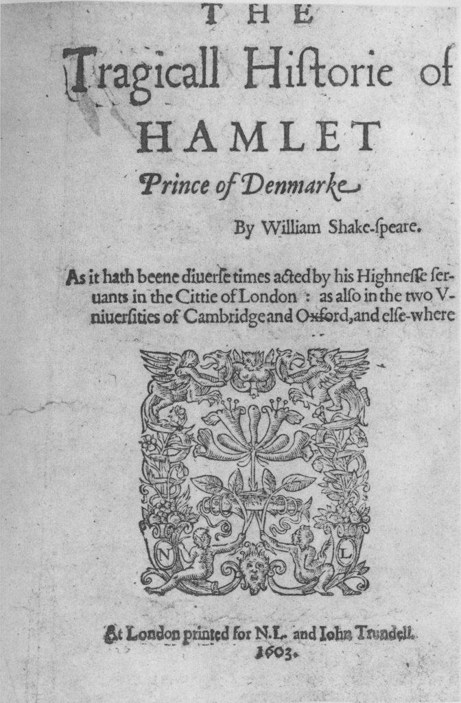 Hamlet, William Shakespeare, 1603