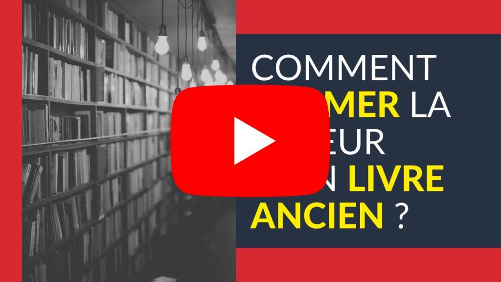 Vidéo valeur livre ancien